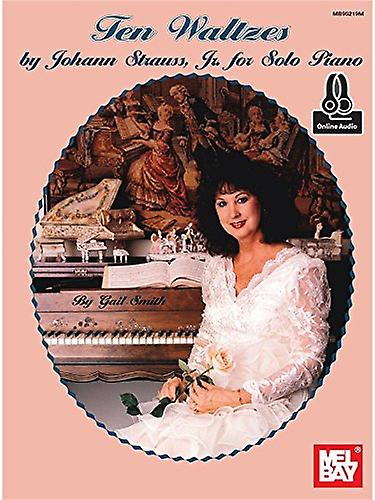 Ten Waltzes by Johann Strauss - Jr. for Solo Piano by Gail Smith - 97