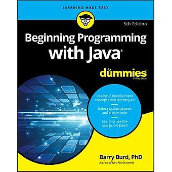 Beginning Programming with Java For Dummies by Barry A. Burd - 978111