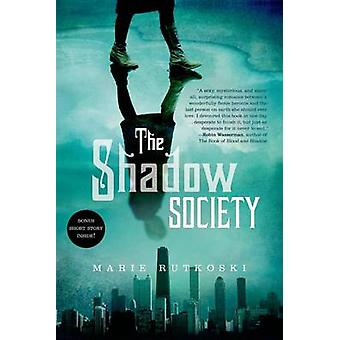 The Shadow Society by Marie Rutkoski - 9781250034243 Book