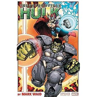 Indestructible Hulk By Mark Waid - The Complete Collection by Mark Wai