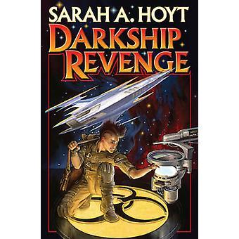 Darkship Revenge by Sarah A. Hoyt - 9781476781921 Book