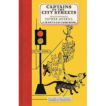 Captains of the City Streets by Esther Averill - 9781590171745 Book