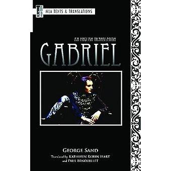 Gabriel - An English Translation by George Sand - Kathleen Robin Hart