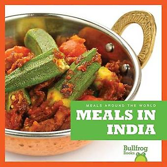 Meals in India by R J Bailey - Cari Meister - 9781620313732 Book