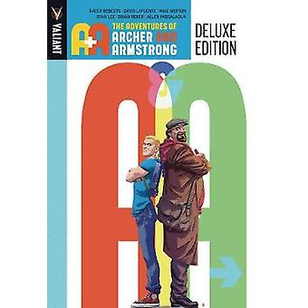 A&A - The Adventures Archer and Armstrong Deluxe Edition by A&