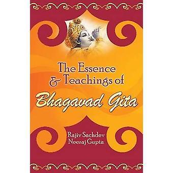 The Essence and Teachings of Bhagavad Gita by Rajiv Sachdev - Neeraj