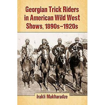 Montre géorgiennes Riders tour dans l'Ouest sauvage américain - années 1890-années 1920 par Ir