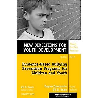 Evidence-Based intimidation des programmes de prévention pour les enfants et les jeunes: nouvelles orientations pour le développement de la jeunesse, numéro 133