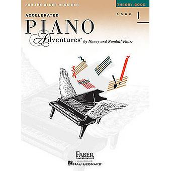 Faber Piano Adventures - Accelerated Piano Adventures for the Older Be