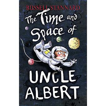 The Time and Space of Uncle Albert by Russell Stannard