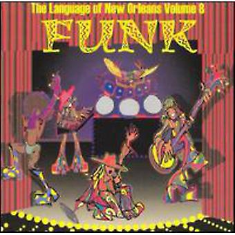 Funk: Sproget i New Orleans - Vol. 8-Funk: sprog af New Orleans [CD] USA import