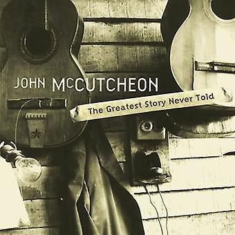 John McCutcheon - Greatest Story Never Told [CD] USA import