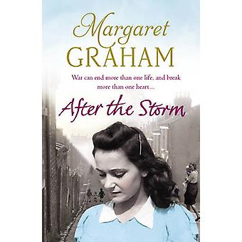 After the Storm - Family Saga by Margaret Graham - 9780099585794 Book