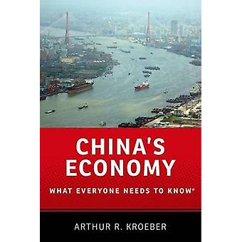 China's Economy - What Everyone Needs to Know by Arthur R. Kroeber - 9