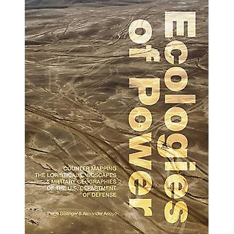 Ecologies of Power - Countermapping the Logistical Landscapes and Mili