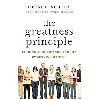 Storhet prinsippet - finne betydningen og glede ved å tjene andre