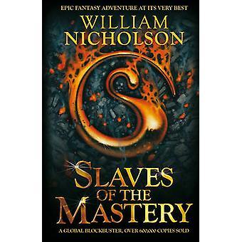 Sklaven der die Beherrschung von William Nicholson - 9781405239707 Buch