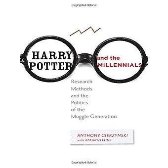 Harry Potter e a geração y - métodos de pesquisa e a política o