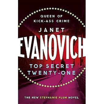 Top Secret Twenty-One by Janet Evanovich - 9781472201638 Book