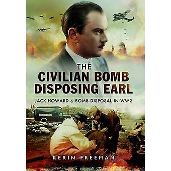 La bombe civile élimination Earl - Jack Howard et civils bombe Dispo