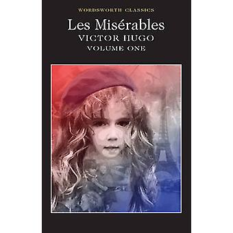 Les Miserables - Volume One (New edition) by Victor Hugo - Roger Clark