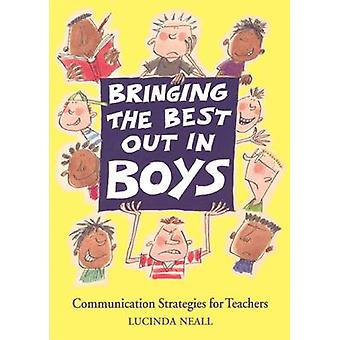Bringing the Best Out in Boys - Communication Strategies for Teachers