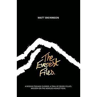The Everest Files by Matt Dickinson - 9781906148928 Book