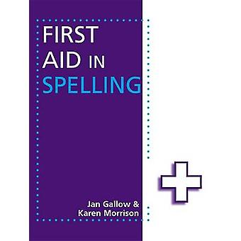 Primo soccorso in ortografia da Jan Gallow - Karen Morrison - 9781444168938