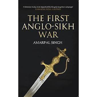 Den første britisk-Sikh krig af Amarpal Singh Sidhu - 9781445641959 bog