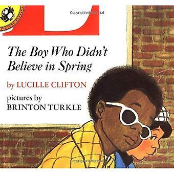 Clifton & Turkle: Junge, der im Frühjahr (Picture Puffin) glaubte