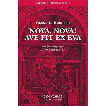 Nova, Nova! Ave fit ex Eva: Vocal score