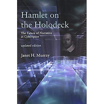 Hamlet on the Holodeck: The Future of Narrative in� Cyberspace (Hamlet on the Holodeck)