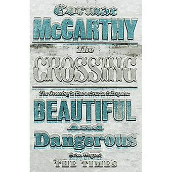 The Crossing. Cormac McCarthy