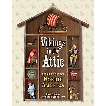 Vikingene på loftet: søk nordiske Amerika