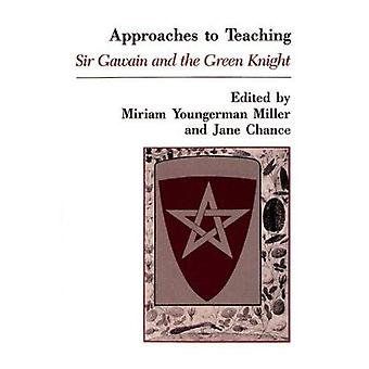 Approaches to teaching Sir Gawain and the Green Knight