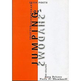 Jumping Off Shadows: Selected Contemporary Irish Poets