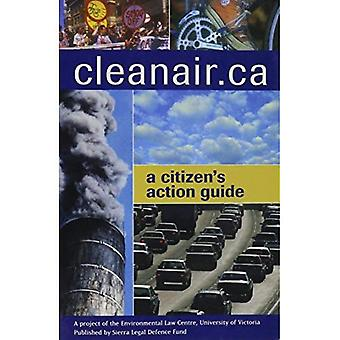 CleanAir.ca : Un Guide du citoyen Action