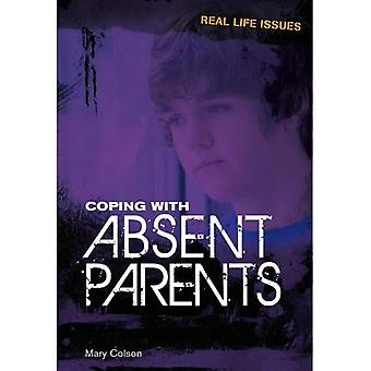 Coping with Absent Parents. Mary Colson