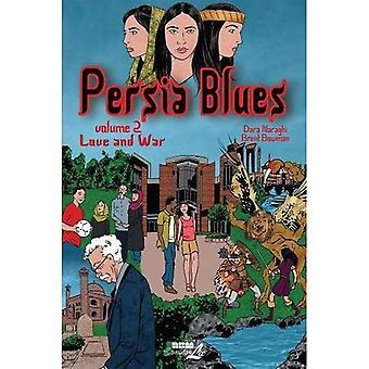 Persia Blues Vol. 2 : Love and War