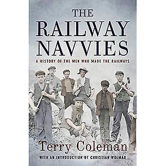 Die Eisenbahn Hilfsarbeiter: Eine Geschichte von der Männer, die die Eisenbahn