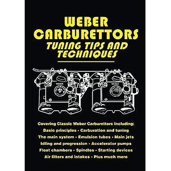 Weber Carburettors Tuning Tips And Techniques (Tuning Tips & Techniques) (Tuning Tips & Techniques) [Illustrated]