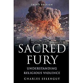 Heiliger Zorn: Verständnis religiöser Gewalt