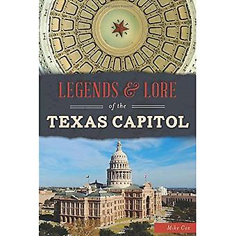 Legends and Lore of the Texas Capitol (Landmarks)