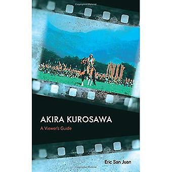 Akira Kurosawa: Guide un spectateur