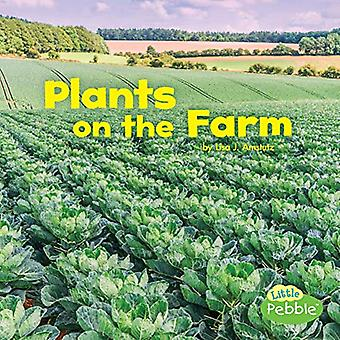 Plants on the Farm (Farm Facts)