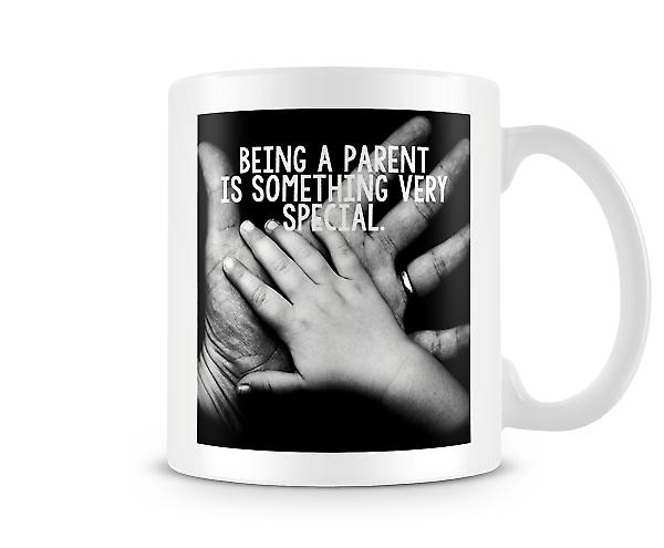 Being A Parent Something Very Special Mug