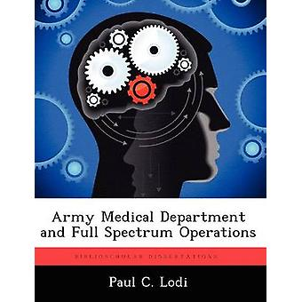 Hær medicinsk afdeling og fuld spektrum operationer af Lodi & Paul C.