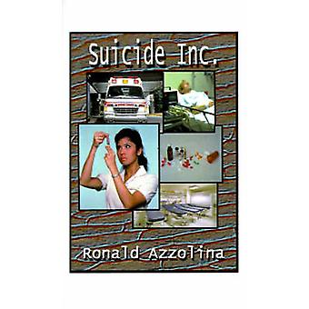 Suicide Inc. by Azzolina & Ronald