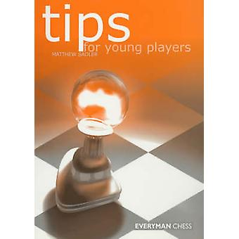 Tips for Young Players by Sadler & Matthew