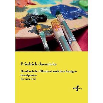 Handbuch der lmalerei nach dem heutigen Standpunkte av Jaennicke & Friedrich
